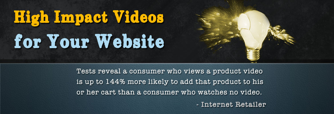 High Impact Videos for Your Website